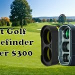 Best Golf Rangefinder Under $300 In 2021 [Buying Guide + 5 Top Products]