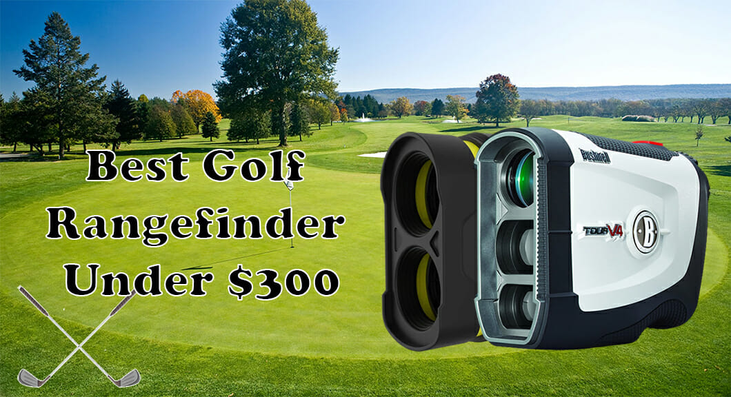 best golf rangefinder under 300