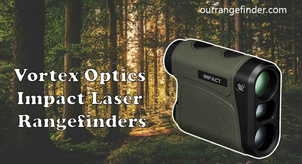 Vortex Optics Impact Laser Rangefinders